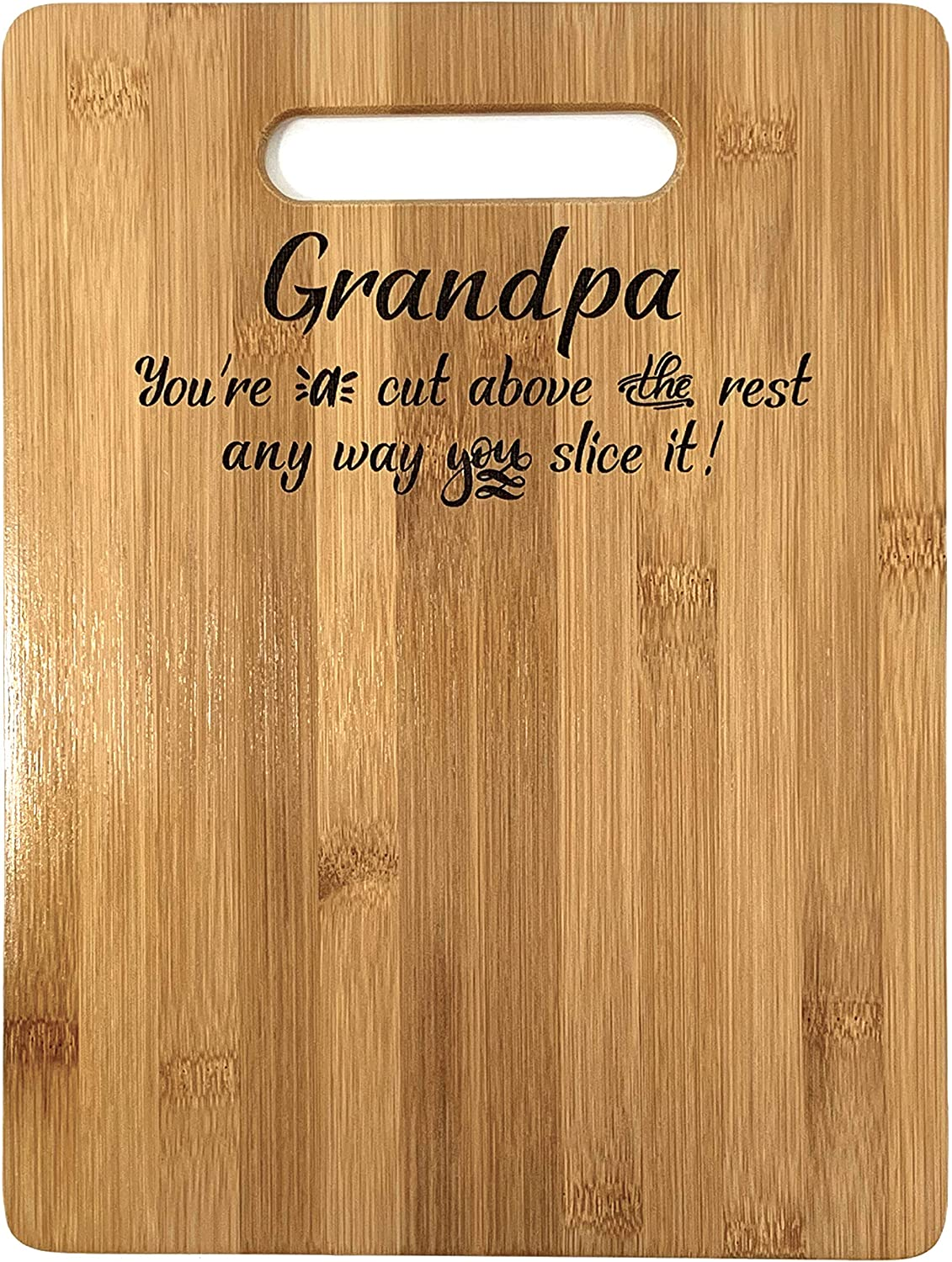 Grandpa Gift – Bamboo Cutting Board Design Grandpa Gift Grandpas Day Gift Birthday Christmas Gift Engraved Side For Décor Hanging Reverse Side For Usage (8.75x11.5 Rectangle)