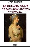 Le duc d'Otrante et les Compagnons du Soleil