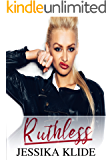 Ruthless (A Scorching Stripper's Love Story Book 6)
