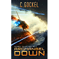 Archangel Down: Archangel Project. Book One (English Edition)