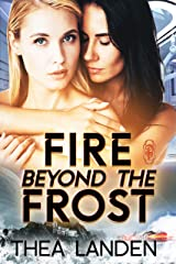 Fire Beyond the Frost: An FF Sci Fi Alien Contact Romance Kindle Edition