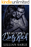 Beautiful Dirty Rich: A Dark High School Bully Romance (Blood and Diamonds Book 1)