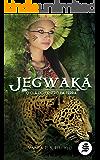 Jegwaká: O Clã do Centro da Terra