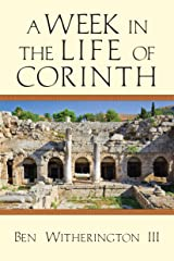 A Week in the Life of Corinth (A Week in the Life Series) Kindle Edition