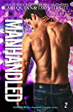 Manhandled: a Rockstar Romantic Comedy (Hammered Book 2)