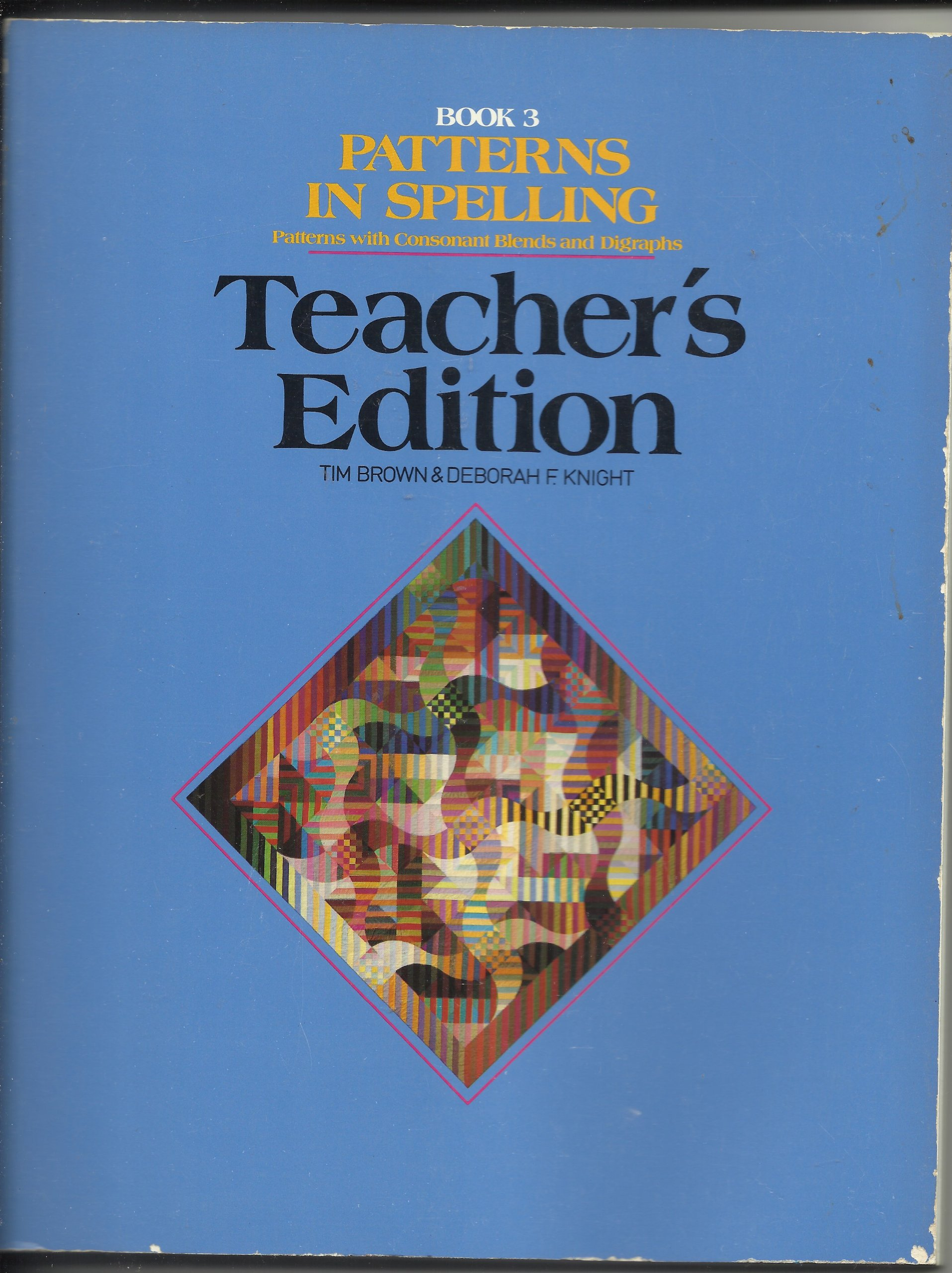Patterns In Spelling  Patterns With Consonant Blends And Digraphs   Book 3