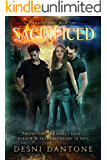 Sacrificed (The Ignited Series Book 2)