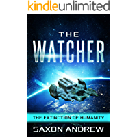 The Watcher: The Extinction of Humanity