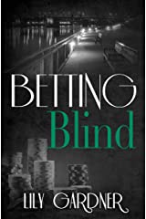 Betting Blind Kindle Edition