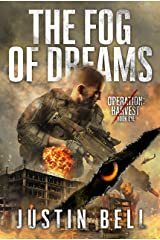The Fog of Dreams (2nd Edition) (Operation Harvest Book 1) Kindle Edition