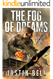 The Fog of Dreams (A Military Techno-Thriller): Operation: Harvest Book One (Operation Harvest 1)