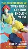 The Oxford Book of Twentieth Century English Verse (Oxford Books of Verse)