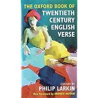 The Oxford Book of Twentieth Century English Verse (Oxford Books of Verse)