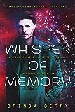 Whisper of Memory (Whispering Woods Book 2)