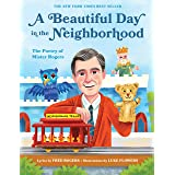 A Beautiful Day in the Neighborhood: The Poetry of Mister Rogers (Mister Rogers Poetry Books Book 1)