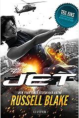 JET: Thriller von New York Times Bestseller Autor Russell Blake (German Edition) Kindle Edition