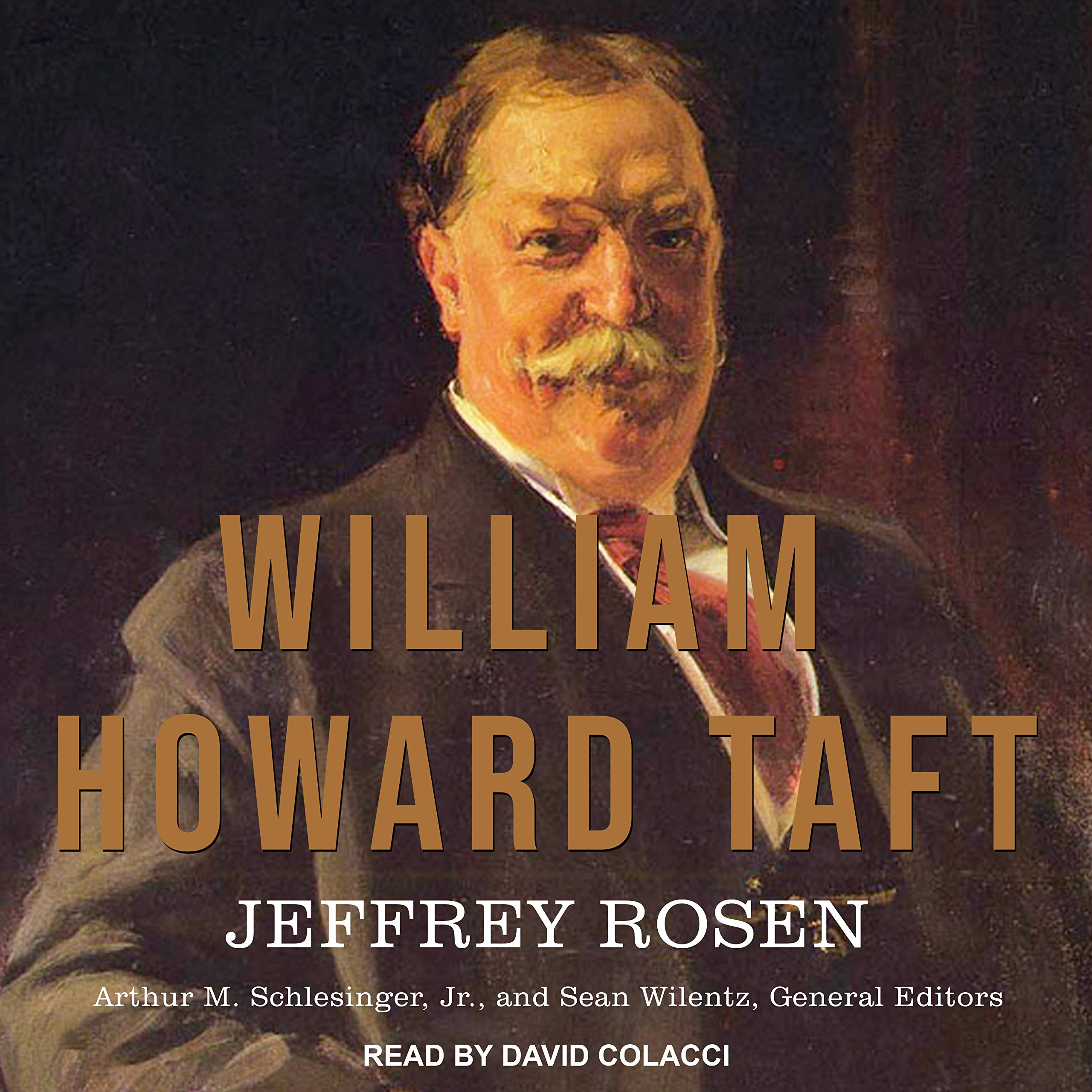 William Howard Taft: The American Presidents Series: The 27th ...