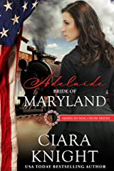Adelaide: Bride of Maryland (American Mail-Order Bride Series Book 7) Kindle Edition