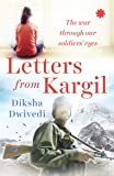 Letters From Kargil: The Kargil war through our soldiers' eyes