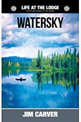 Watersky (Life at the Lodge Book 4) Kindle Edition