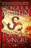 Fuego y Sangre (Canción de hielo y fuego): 300 años antes de Juego de Tronos. Historia de los Targaryen (FANTASCY)