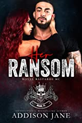 Her Ransom: Royal Bastards MC - Miami, FL Kindle Edition