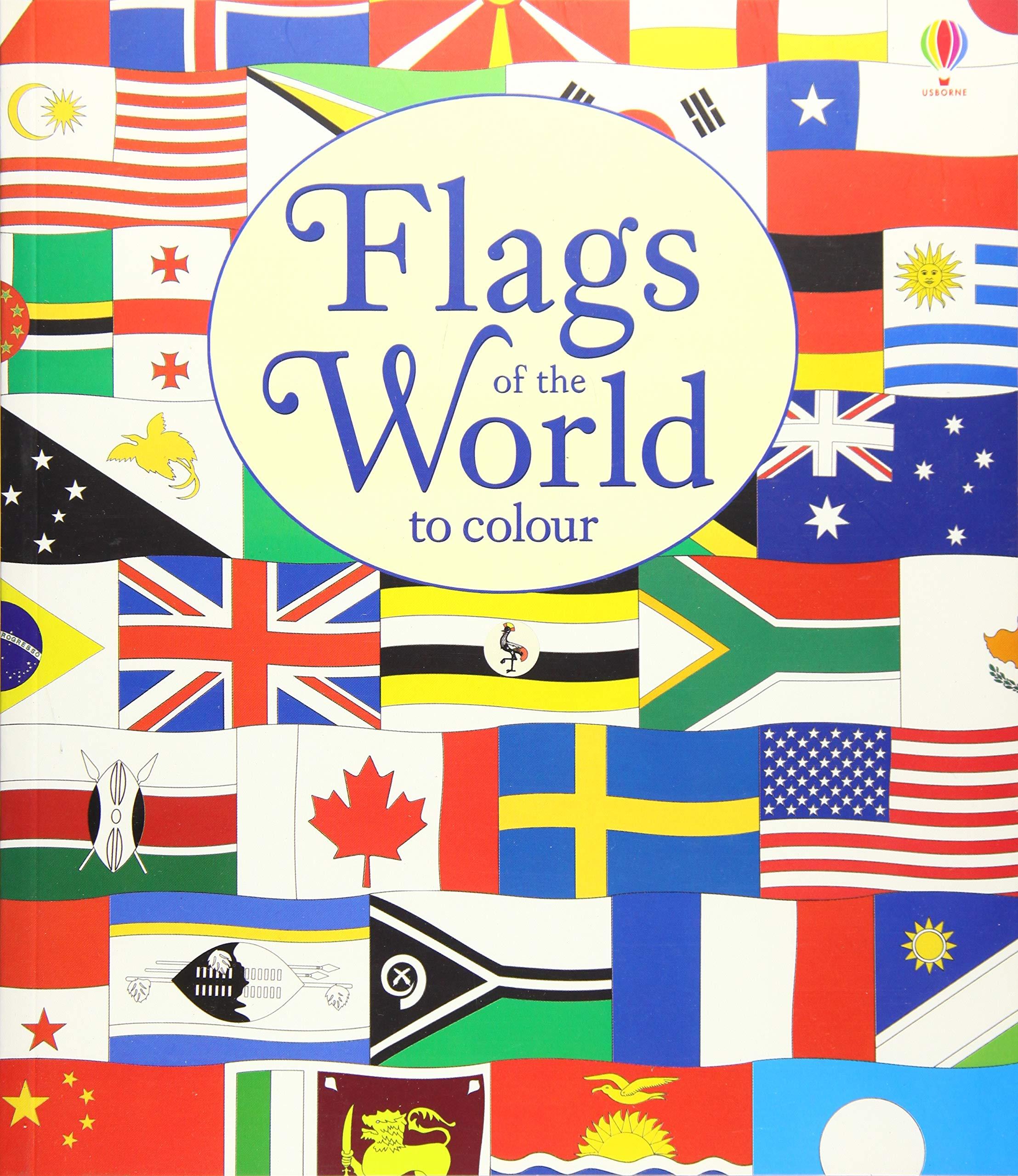 - Flags Of The World To Colour: Usborne: 9781474922609: Amazon.com