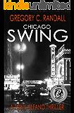 Chicago Swing: A Tony Alfano Thriller (Detective Tony Alfano - Book 1)
