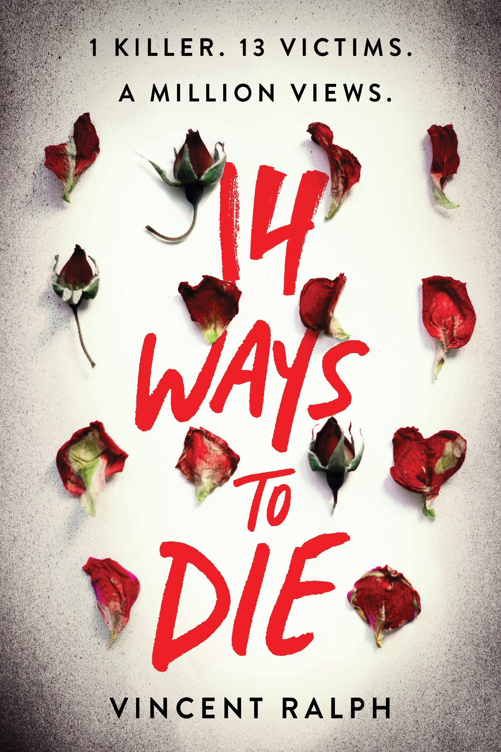 Amazon.com: 14 Ways to Die (0760789304286): Ralph, Vincent: Books