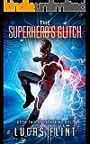 The Superhero's Glitch (Lightning Bolt Book 2)