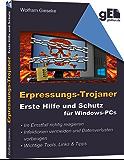 Erpressungs-Trojaner: Erste Hilfe und Schutz für Windows-PCs