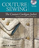 Couture Cardigan Jacket, The (Couture Sewing)
