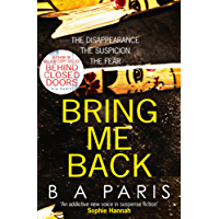Bring Me Back: The gripping Sunday Times bestseller with a killer twist you  won'