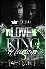In Love With The King Of Harlem 5 Kindle Edition