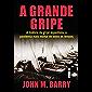 A Grande Gripe: A História da Gripe Espanhola, a Pandemia Mais Mortal de Todos os Tempos