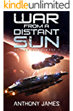 War from a Distant Sun (Savage Stars Book 1)