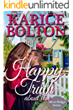 Happy Truth About Love (Silver Ridge Series Book 1)