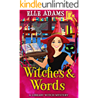Witches & Words (A Library Witch Mystery Book 4)