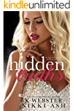 Hidden Truths (Truths and Lies Duet Book 1)