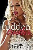 Hidden Truths (Truths and Lies Duet Book 1)