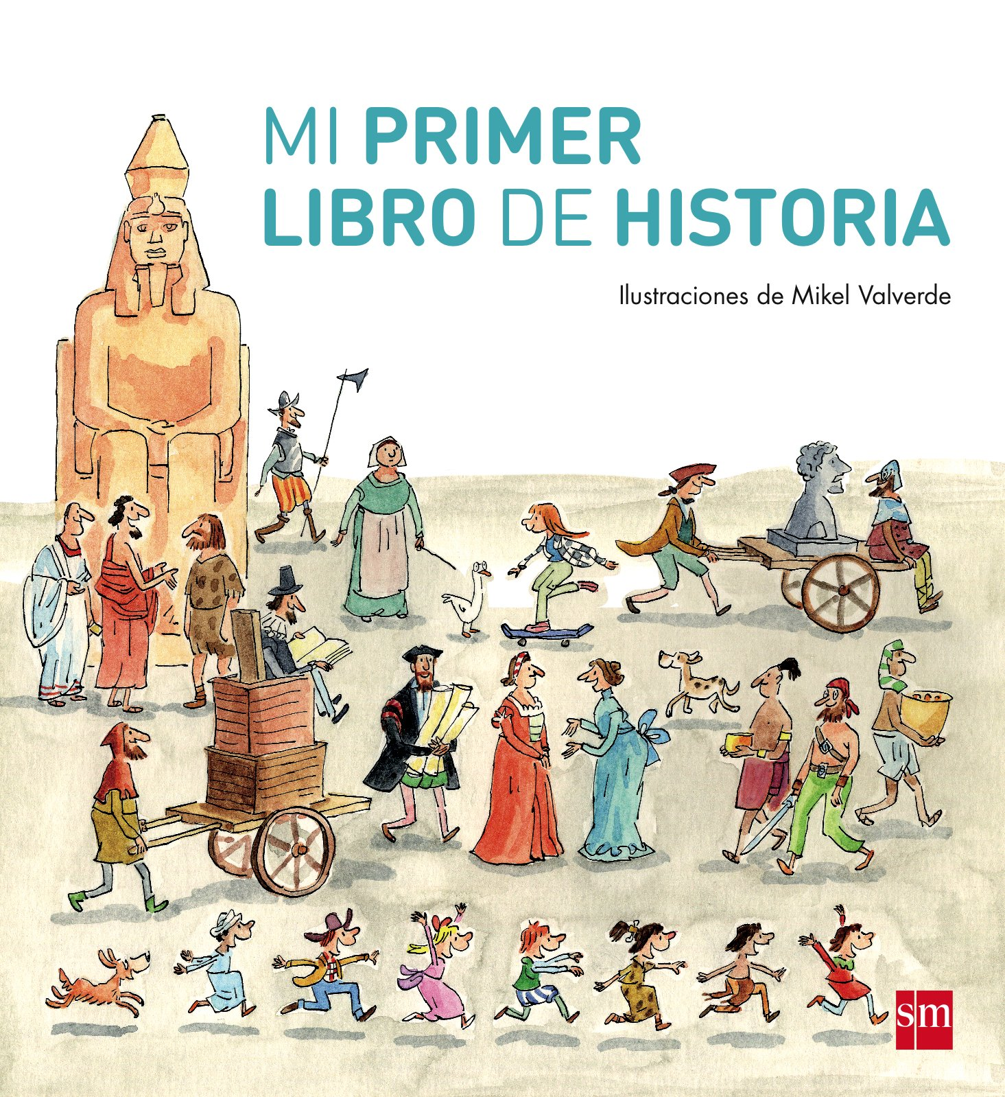 Mi primer libro de Historia Mis primeras enciplopedias temáticas: Amazon.es: Tellechea, Teresa, Valverde Tejedor, Mikel: Libros