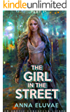 The Girl in the Street: Part I