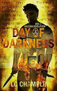 Day of Darkness (Unclean Evolution Book 3)