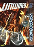 Unwired: A Shadowrun Core Rulebook (Shadowrun (Catalyst Hardcover))