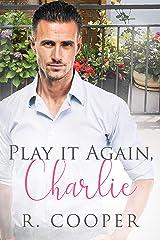 Play It Again, Charlie Kindle Edition