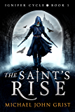 The Saint's Rise (Ignifer Cycle Book 1)
