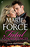 Fatal Consequences (The Fatal Series Book 3)
