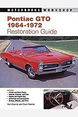Pontiac GTO Restoration Guide, 1964-1972 (Motorbooks Workshop) Paperback