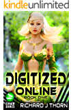 Digitized Online Book 1 (LitRPG/Gamelit Epic Fantasy Novel Series)