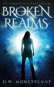 Broken Realms (The Chronicles of Mara Lantern, Book 1)